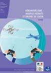 AÉROMODÉLISME : MODÈLES RÉDUITS ET DRONES DE LOISIR